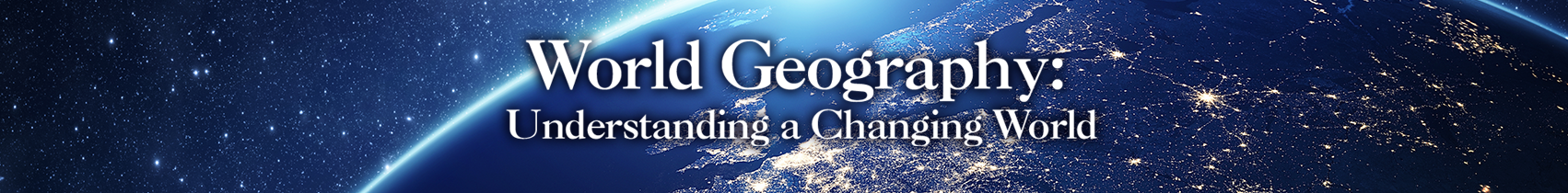 ABC-CLIO Solutions - World Geography: Understanding a Changing World